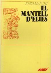Leggi tutto: El Mantell d'Elies